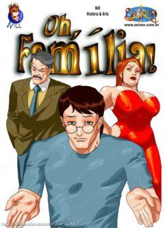 Oh, Família! 01 – A tia solitária